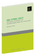 ISO 27001:2013 - Technical guidance for transitioning from ISO 27001:2005