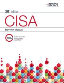 CISA Review Manual 2014 (CISA Exam Guide)