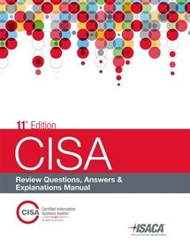 CISA Review Questions, Answers & Explanations Manual 2015