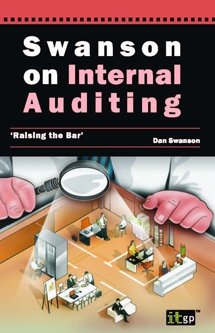 SWANSON on Internal Auditing - Raising the Bar