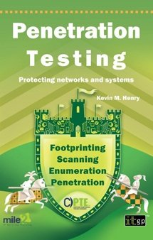 Penetration Testing - Protecting Networks and Systems