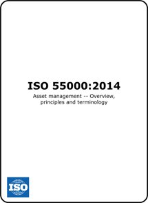 ISO 55000 (ISO55000) Asset Management Overview Principles and Terminology