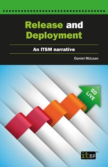 Release and Deployment - An ITSM narrative