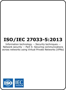 ISO/IEC 27033-5 2013 (ISO 27033-5 Standard) – Securing Communications with VPNs