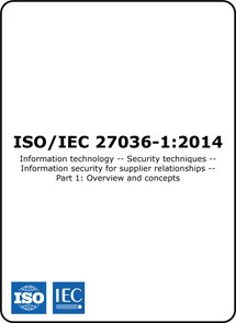 ISO/IEC 27036-1 2014 (ISO 27036-1 Standard) – Overview of supplier information security