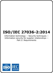 ISO/IEC 27036-2 2014 (ISO 27036-2 Standard) – Requirements for supplier information security