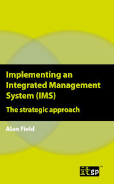 Implementing an Integrated Management System (IMS) - The strategic approach
