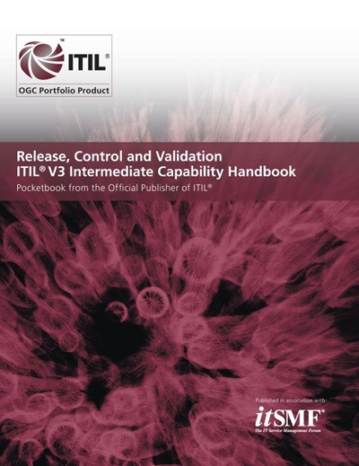 Release, Control and Validation ITIL V3 Intermediate Capability Handbook (Pack of 10)