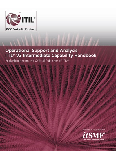 Operational Support and Analysis ITIL 2011 Intermediate Capability Handbook - (Pack of 10)