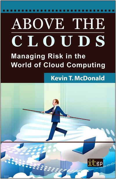 Above the Clouds: Managing Risk in the World of Cloud Computing (ePub)