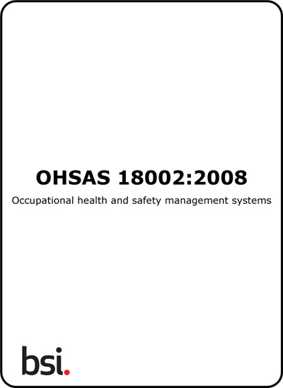 OHSAS 18002 Guidelines for the Implementation of OHSAS 18001