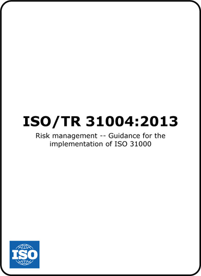 ISO31004 (ISO 31004) Guide to ISO31000 Implementation